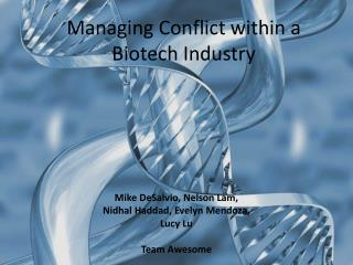 Managing Conflict within a Biotech Industry