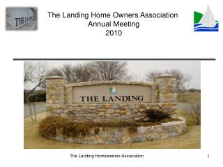 The Landing Home Owners Association  Annual Meeting 2010