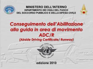 MINISTERO DELL'INTERNO DIPARTIMENTO DEI VIGILI DEL FUOCO