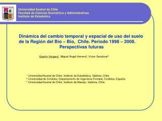 Gast�n Vergara 1 , Miguel �ngel Herrera 2 , V�ctor Sandoval 3