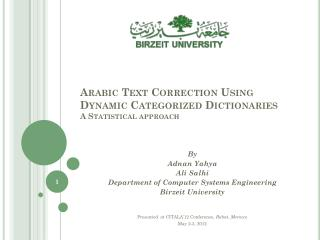 Arabic Text Correction Using Dynamic Categorized Dictionaries A Statistical approach