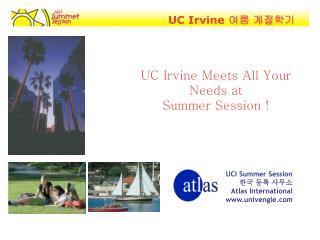 UCI Summer Session 한국 등록 사무소 Atlas International univengle