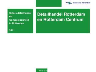Detailhandel Rotterdam en Rotterdam Centrum