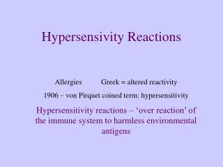 Hypersensivity Reactions