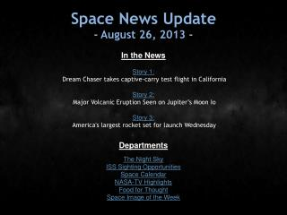 Space News Update - August 26, 2013 -