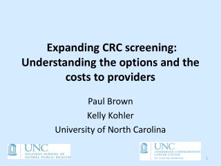 Expanding�CRC screening: Understanding the options and the costs to providers