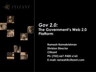 Gov 2.0: The Government's Web 2.0 Platform