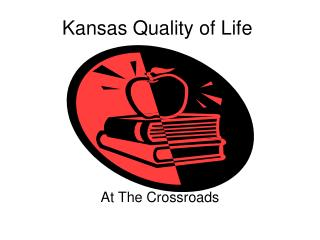Kansas  Quality of Life