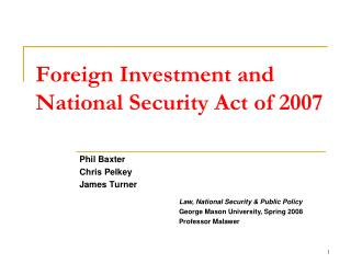 Foreign Investment and National Security Act of 2007