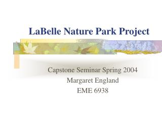 LaBelle Nature Park Project