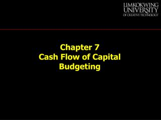 Chapter 7 Cash Flow of Capital Budgeting
