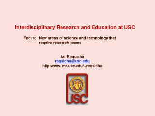 Interdisciplinary Research and Education at USC