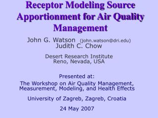 Receptor Modeling Source Apportionment for Air Quality Management