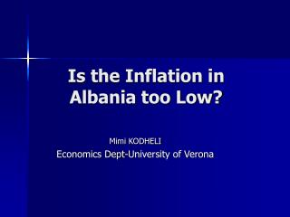 Is the Inflation in Albania too Low?