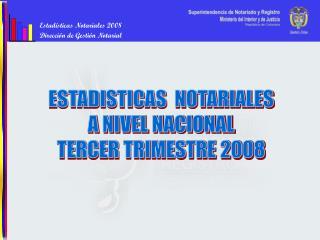 Estadísticas Notariales 2008