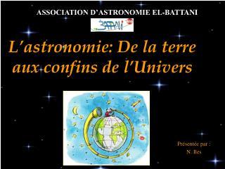 L'astronomie: De la terre aux confins de l'Univers