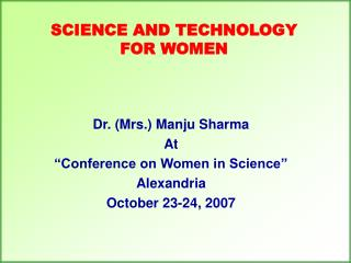 Science and technology for women