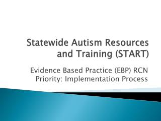 Statewide Autism Resources and Training START