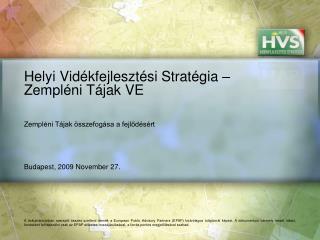 Helyi Vidékfejlesztési Stratégia – Zempléni Tájak VE