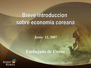 Breve introduccion  sobre economia coreana