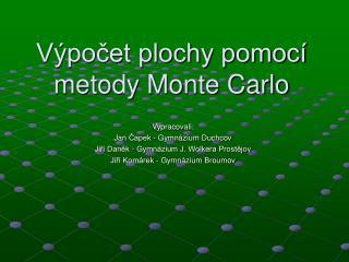 Výpočet plochy pomocí metody Monte Carlo