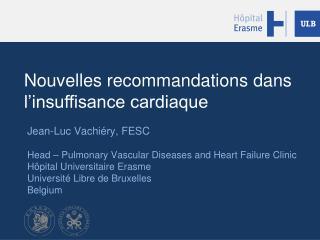 Nouvelles  recommandations  dans l'insuffisance cardiaque