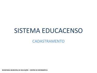 SISTEMA EDUCACENSO