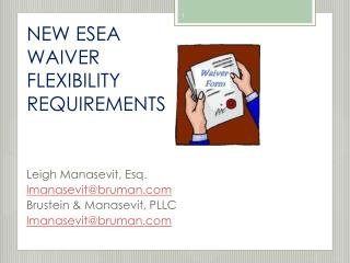 NEW ESEA WAIVER FLEXIBILITY REQUIREMENTS