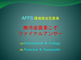 Let Environment  &  Ecology Be Protected  &  Sustainable