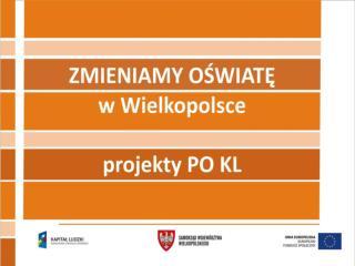 """"""" eSzkoła  – Moja Wielkopolska"""""""