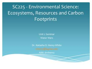 SC225 - Environmental Science: Ecosystems, Resources and Carbon Footprints
