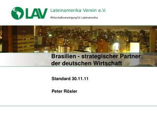 Brasilien - strategischer Partner  der deutschen Wirtschaft