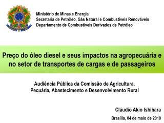 Ministério de Minas e Energia Secretaria de Petróleo, Gás Natural e Combustíveis Renováveis