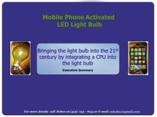 Bringing the light bulb into the 21 st  century by integrating a CPU into the light bulb
