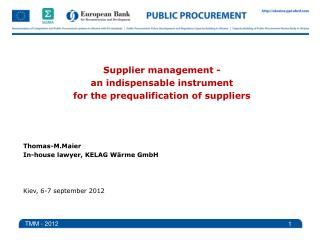 Supplier management  -  an indispensable  instrument for the  prequalification  of suppliers