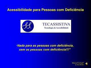 Acessibilidade para Pessoas com Deficiência