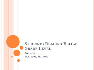 Students Reading Below Grade Level