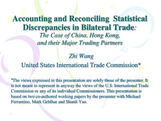 Zhi Wang United States International Trade Commission*