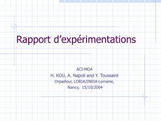 Rapport d'expérimentations