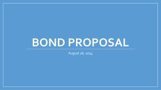 Bond Proposal