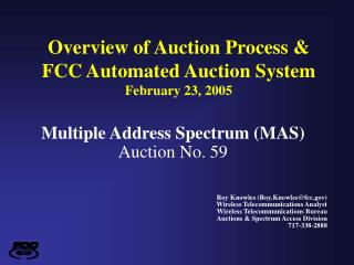 Overview of Auction Process & FCC Automated Auction System February 23, 2005