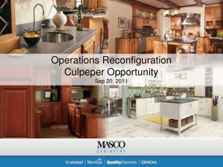 Operations Reconfiguration Culpeper Opportunity Sep 20, 2011