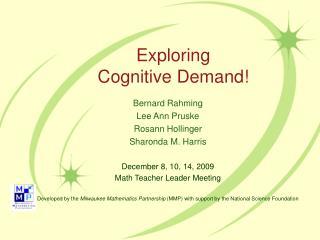Exploring  Cognitive Demand!