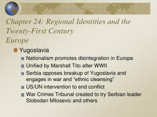 Chapter 24: Regional Identities and the Twenty-First Century Europe