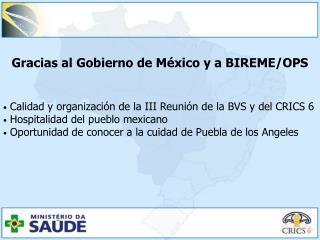 Gracias al Gobierno de México y a BIREME/OPS