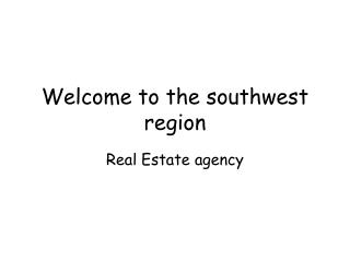 Welcome to the southwest region