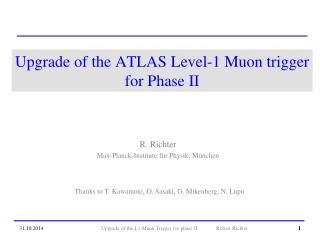 Upgrade of the ATLAS Level-1 Muon trigger for Phase II
