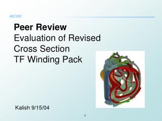 Peer Review Evaluation of Revised  Cross Section  TF Winding Pack