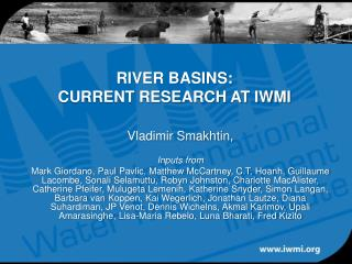 RIVER BASINS: CURRENT RESEARCH AT IWMI