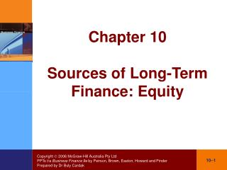 Chapter 10 Sources of Long-Term Finance: Equity
